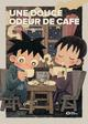 VOLUME UNIQUE - UNE DOUCE ODEUR DE CAFE